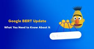 Какво трябва да знаете за BERT и контент стратегия