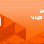 Защо да преминете към Magento 2?
